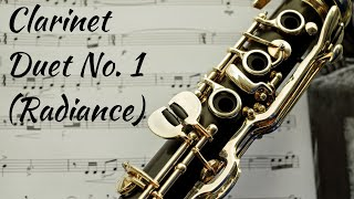 Clarinet Duet No. 1 (Radiance)