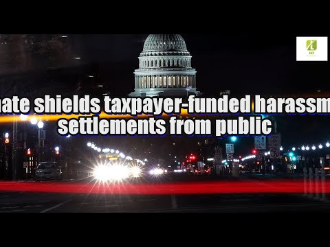 Senate shields taxpayer-funded harassment settlements from public