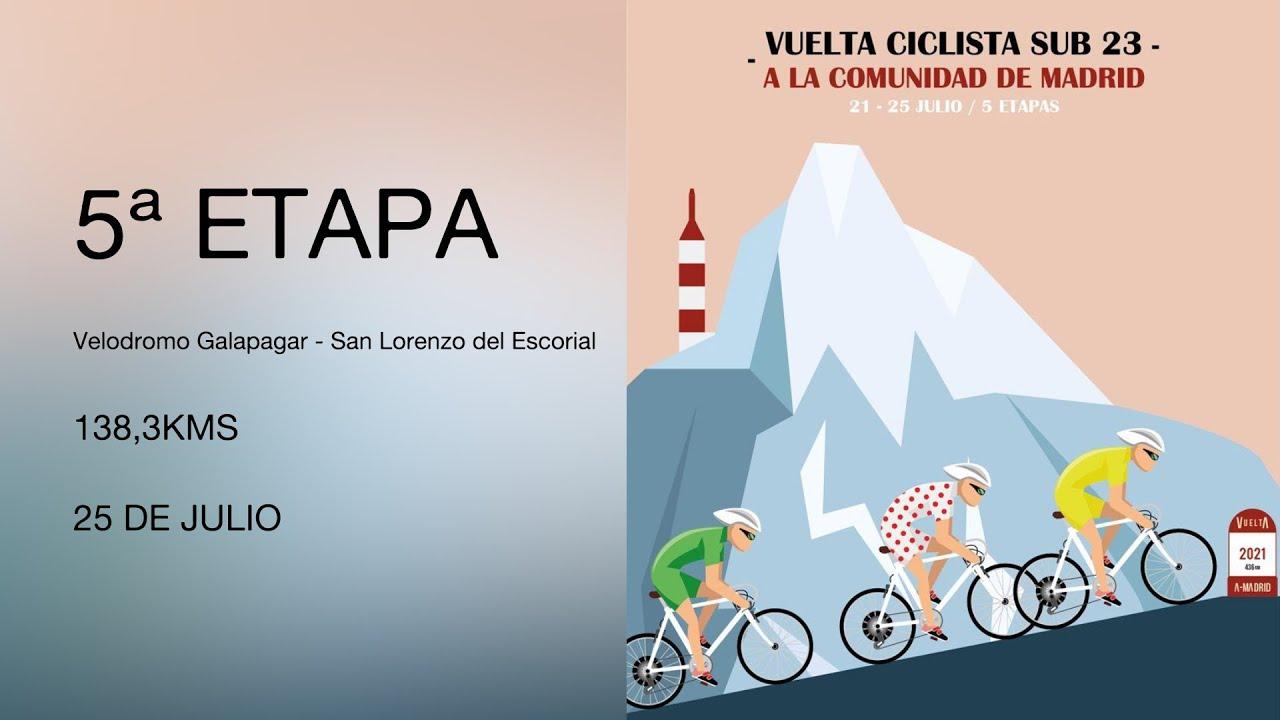 Download 5ª ETAPA - VUELTA CICLISTA SUB 23 -  A LA COMUNIDAD DE MADRID.