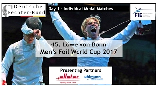 2017 Men's Foil World Cup Bonn Individual Medal Matches