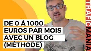 1000 euros par mois avec un blog: la méthode FIABLE