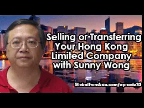 Podcast | Selling, Transferring, or Closing Your Hong Kong Company w/ Sunny Wong