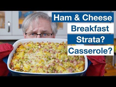 🔵 Make Ahead Ham & Cheese Breakfast Egg Strata Recipe