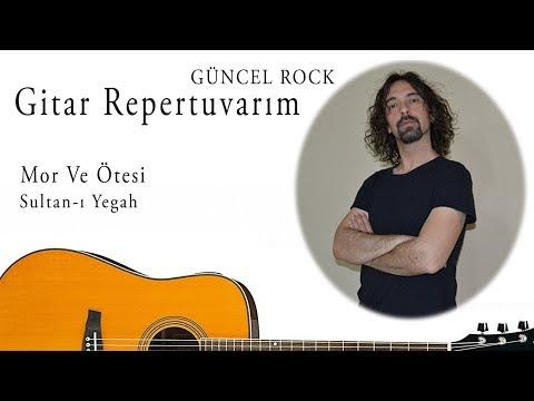 Mor ve Ötesi-Sultan ı Yegah-Akustik Gitar Cover-Nasıl Çalınır-Gitar Repertuvarım