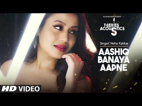 Aashiq Banaya Aapne Acoustics I Hate Story IV  TSeries Acoustics I Neha Kakkar I TSeries