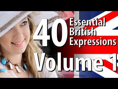 40 Essential British Expressions Volume 1