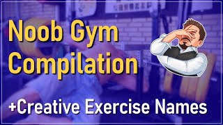 FUNNY STUPID GYM COMPILATION | WITH WORKOUT EXERCISE NAME LIST 😃🤣