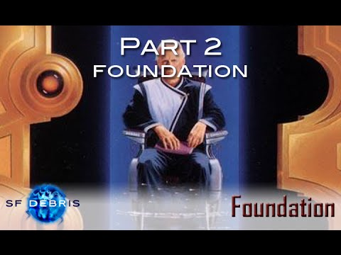 Foundation, Part 2: Foundation