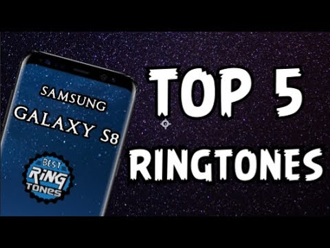 TOP 5 RINGTONES of the Samsung Galaxy S8 + link