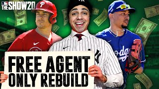 the FREE AGENT ONLY rebuild!   MLB the Show 20 Franchise