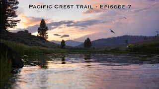 Pacific Crest Trail 2021 - Episode 7