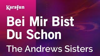 Karaoke Bei Mir Bist Du Schon - The Andrews Sisters *