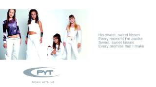 Watch PYT Sweet Kisses video