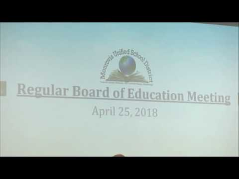 Monrovia Unified School District Board of Education | April 25, 2018  | Regular Meeting