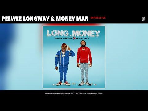 Peewee Longway & Money Man - Impressive (Audio)