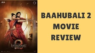 Baahubali 2 Movie Review Tamil | Prabhas | S. S. RAJAMOULI