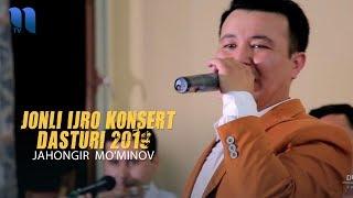 Jahongir Mo'minov - Jonli ijro konsert dasturi 2019