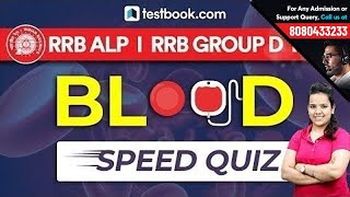 GS Speed Quiz Live | Important Questions on Blood for RRB ALP, Group D & RPF