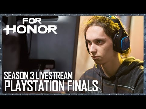 For Honor: Season 3 Livestream - Playstation Finalists | Tournament | Ubisoft [US]