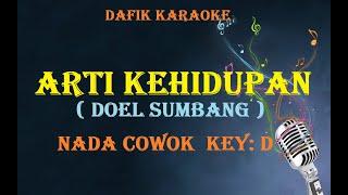 Arti Kehidupan (Karaoke) Doel Sumbang Nada Pria/Cowok Male key D