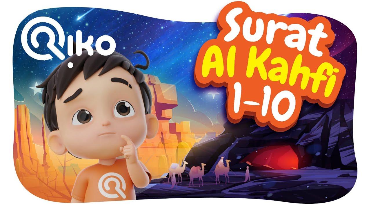 Murotal Anak Surat Al Kahfi (Ayat: 1-10) - Riko The Series
