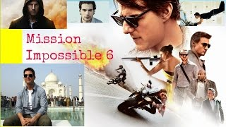 Mission Impossible 6 in hindi/Tom Cruise latest movie