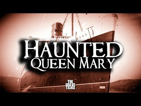 The Haunted Queen Mary | Ghost Stories, Paranormal, Supernatural, Hauntings, Horror