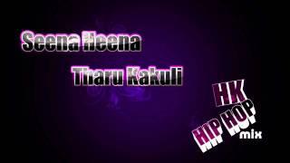 Mage Seena Heena Tharu Kakuli - Hip Hop Mix (HK DJ
