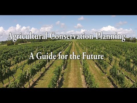 Agriculture Conservation Planning: A guide for the future