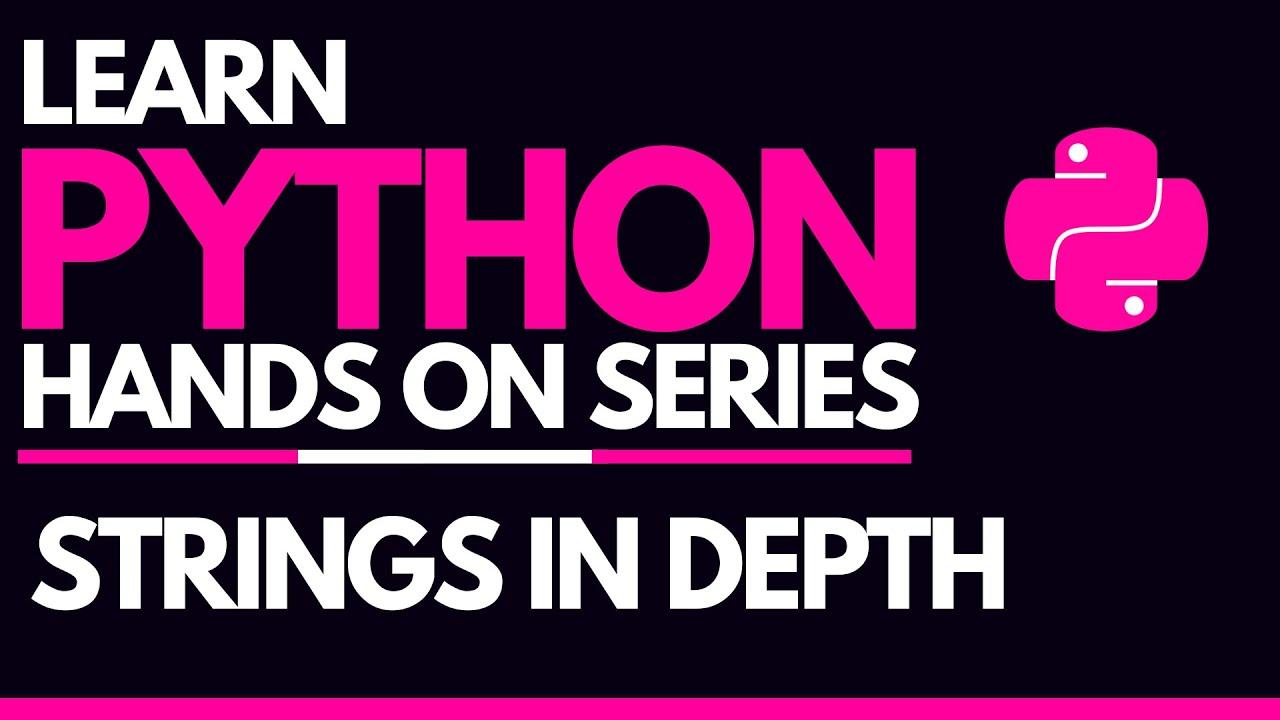 #9 - Python String Functions In-Depth