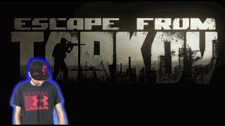 LIVE  Escape From tarkov