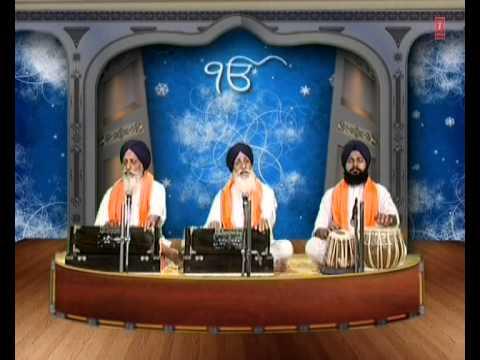 Bhai Tarlochan Singh Ji - Sahiba Mere Sahiba (Baani Guru Nanak Dev Ji)