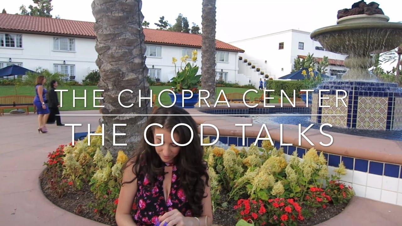 visiting the chopra center i the god talks - youtube
