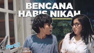 BENCANA HABIS NIKAH | 123 Type anak milenial #2