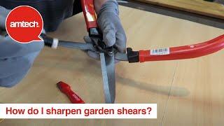 How do I shaŗpen my Amtech garden shears?
