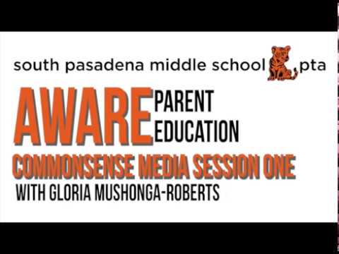 South Pasadena Middle School Parent Education Aware Session One April 12, 2018.