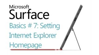 Surface RT Tips - Basics: #7 Browser Homepage Microsoft Windows 8