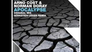 Arno Cost & Norman Doray - Apocalypse (Sebastien Leger Mix)