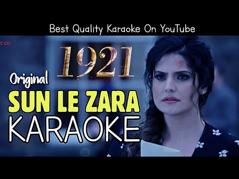 Sun Le Zara (1921) - KARAOKE With Lyrics | Zareen Khan | Arnab Dutta | BasserMusic