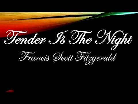 Tender is the Night by Francis Scott Fitzgerald (Book Reading, British English Female Voice)