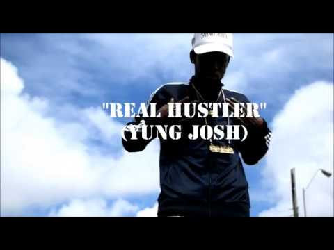 Yung Josh - Real Hustler (Official Video)