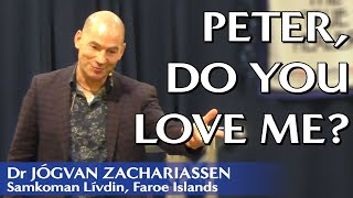 Peter, Do You Love Me? | Dr Jógvan Zachariassen | New Hope Community Church
