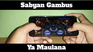 Video Sabyan Gambus-Ya Maulana (Real Drum Cover by@lazuardi_barus) download MP3, 3GP, MP4, WEBM, AVI, FLV Juli 2018