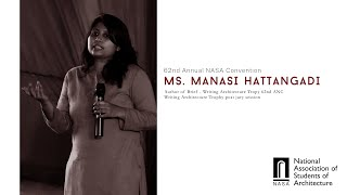 Ms. Manasa Hattangadi, author of Writing Architecture brief for 62nd ANC: Post Jury Session