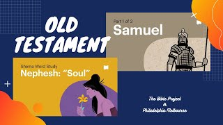 1 Samuel & Nephesh: Soul | Episode 11 | The Bible Project