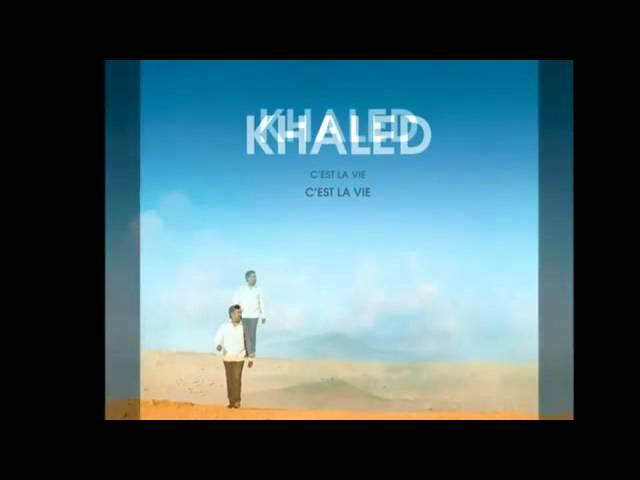 cheb khaled elle est partie