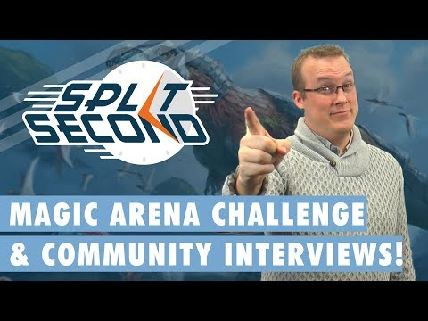 Arena Playthrough & Community Member Interviews! - Split Second - MTG News