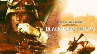 Black Hawk Down - Leave No Man Behind (Soundtrack)