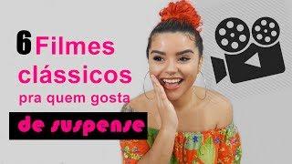 6 FILMES CLÁSSICOS DE SUSPENSE - ANTIGOS