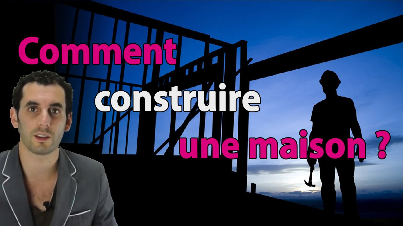 Comment construire une maison youtube for Comment construire sa propre maison